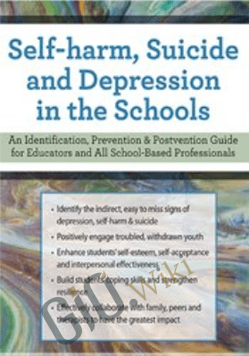 Self-Harm, Suicide and Depression in the Schools - John Bearoff
