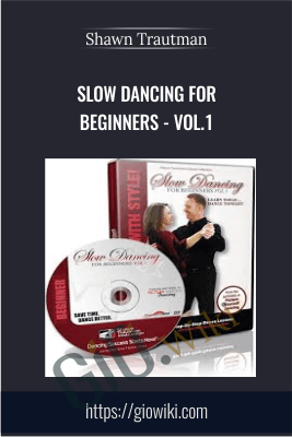 Slow Dancing for Beginners - Vol.1 - Shawn Trautman