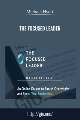 The Focused Leader