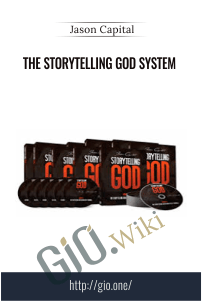 The Storytelling God System - Jason Capital
