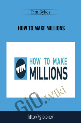 How To Make Millions
