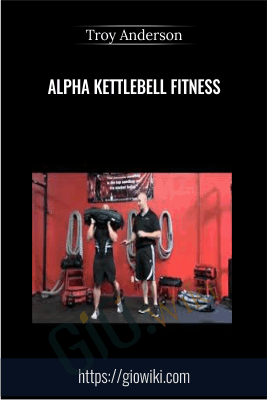 Alpha Kettlebell Fitness - Troy Anderson