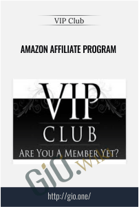 Amazon Affiliate Program – VIP Club