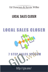 Local Sales Closer – Ed Downes & Kevin Wilke