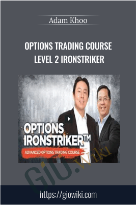 Options Trading Course Level 2 IronStriker - Adam Khoo
