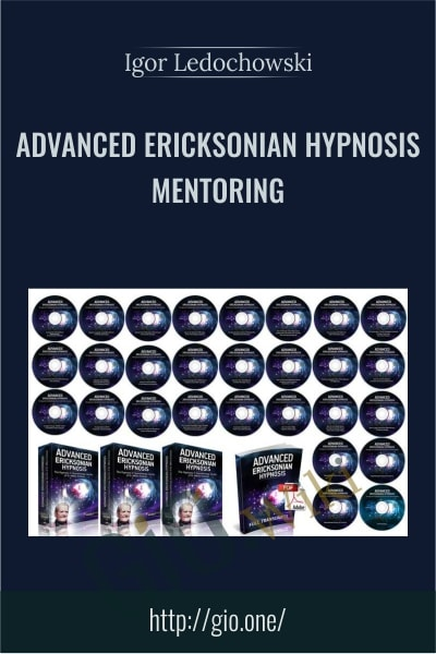 Advanced Ericksonian Hypnosis Mentoring