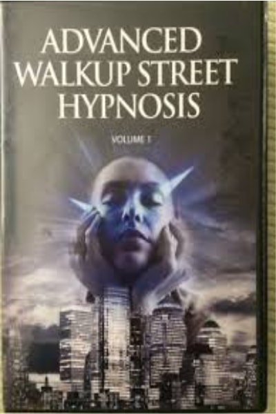 Advanced Walkup Street Hypnosis