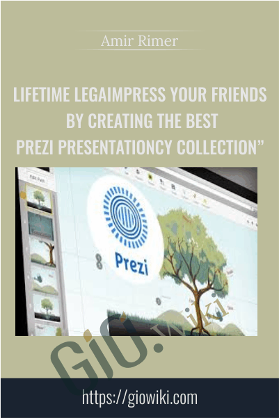 Impress Your Friends By Creating The Best Prezi Presentation - Amir Rimer