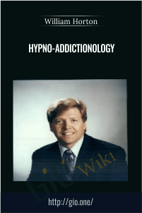Hypno-Addictionology – Dr William Horton