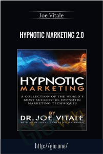 Hypnotic Marketing 2.0 – Joe Vitale