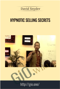 Hypnotic selling secrets – David Snyder