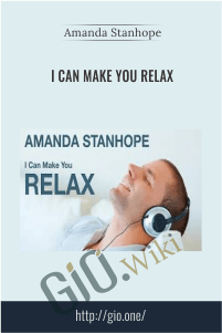 I Can Make You Relax – Amanda Stanhope