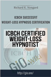 ICBCH SuccessFit Weight-Loss Hypnosis Certification - Dr. Richard Nongard