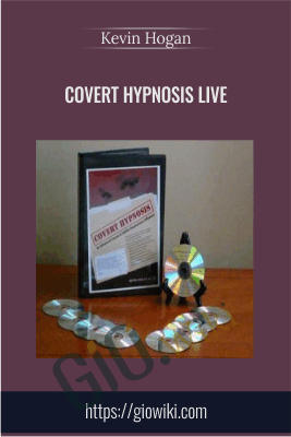 Covert Hypnosis Live - Kevin Hogan