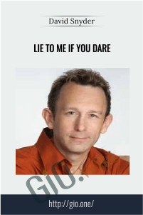 Lie to me if you dare – David Snyder