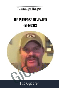 Life Purpose Revealed Hypnosis – Talmadge Harper