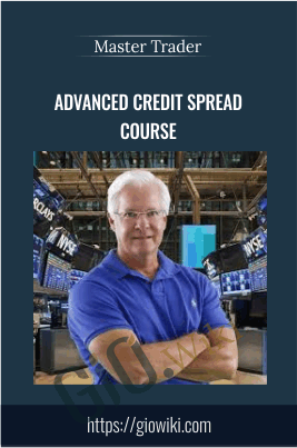 Advanced Credit Spread Course - Master Trader