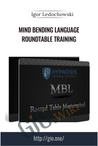 Mind Bending Language Roundtable Training – Igor Ledochowski