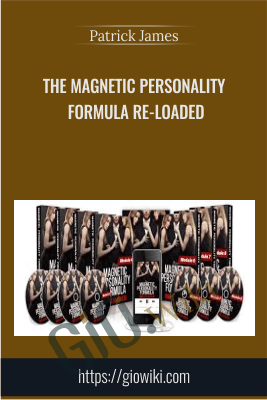 The Magnetic Personality Formula Re-Loaded - Patrick James