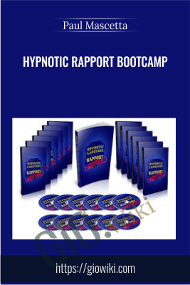 Hypnotic Rapport Bootcamp - Paul Mascetta