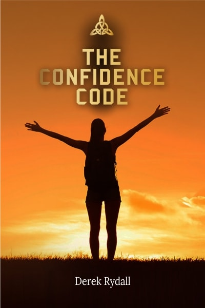 The Confidence Code - Derek Rydall