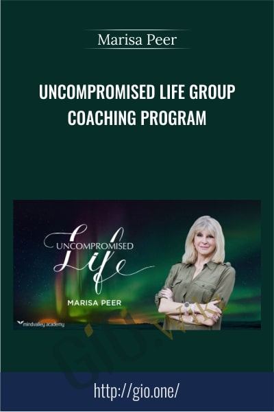 Uncompromised Life Group Coaching Program - Marisa Peer