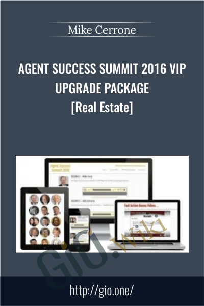 Agent Success Summit 2016 VIP UPGRADE PACKAGE [Real Estate] – Mike Cerrone