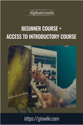Beginner Course + access to Introductory Course - Alphatrends
