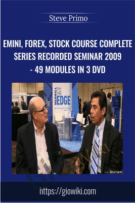 Emini, Forex, Stock Course COMPLETE Series Recorded Seminar 2009 - SpecialistTrading.com 49 Modules in 3 DVD - Steve Primo