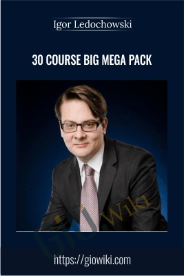 30 Course Big Mega Pack - Igor Ledochowski