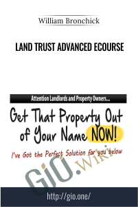 Land Trust Advanced eCourse – William Bronchick