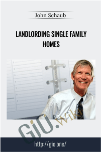 Landlording Single Family Homes – John Schaub