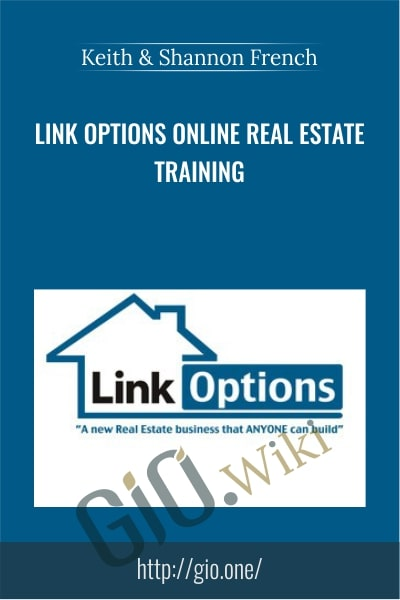 Link Options Online Real Estate Training - Keith & Shannon French