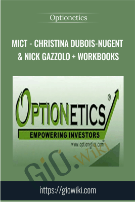 MICT - Christina DuBois-Nugent & Nick Gazzolo + Workbooks - Optionetics