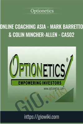 Online Coaching Asia - Mark Barretto & Colin Mincher-Allen - CAS02 - Optionetics