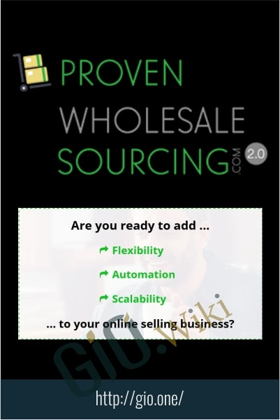 Proven Wholesale Sourcing 2.0