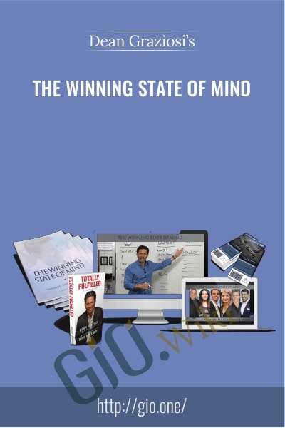 The Winning State of Mind - Dean Graziosi's
