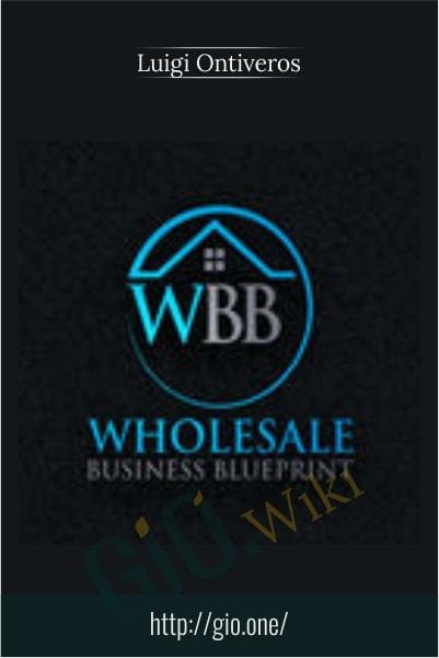 Wholesale Business Blueprint - Luigi Ontiveros
