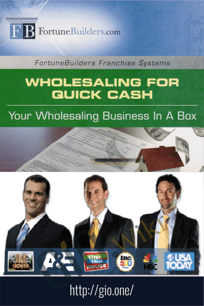 Wholesaling for Quick Cash - FortuneBuilders