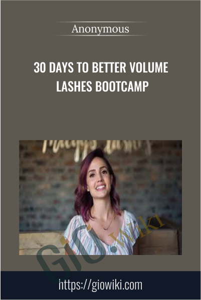30 Days to Better Volume Lashes Bootcamp