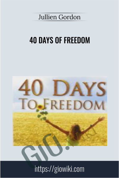 40 Days of Freedom - Jullien Gordon
