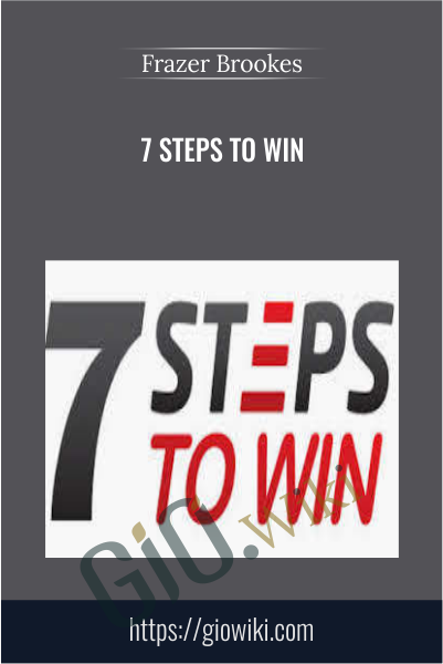 7 Steps To Win - Frazer Brookes