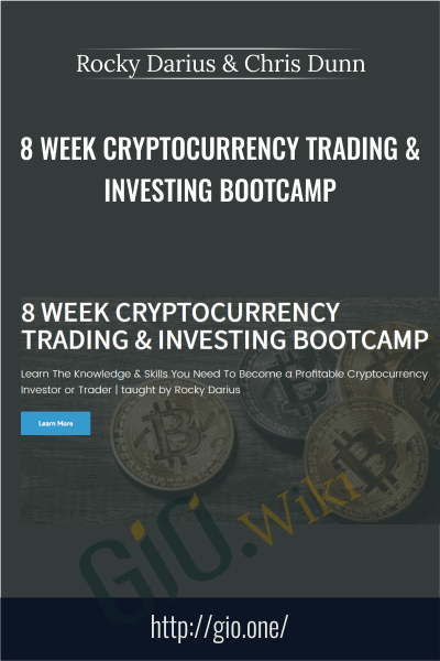 8 Week Cryptocurrency Trading & Investing Bootcamp - Rocky Darius & Chris Dunn