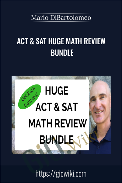 ACT & SAT Huge Math Review Bundle - Mario DiBartolomeo