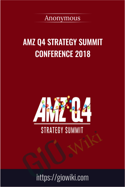AMZ Q4 Strategy Summit Conference 2018