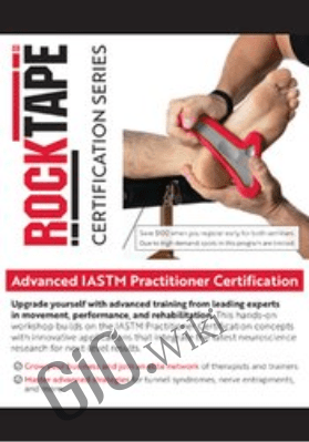 Advanced IASTM Practitioner Certification - Mike Stella