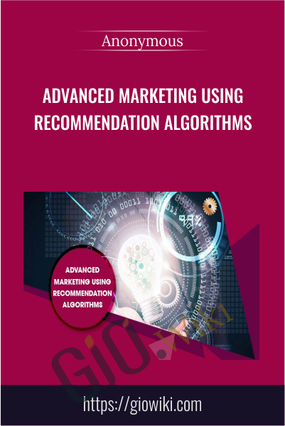 Advanced Marketing Using Recommendation Algorithms