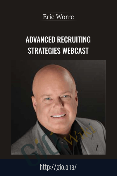 Advanced Recruiting Strategies Webcast - Eric Worre