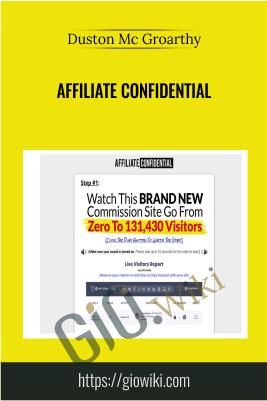 Affiliate Confidential - Duston Mc Groarthy