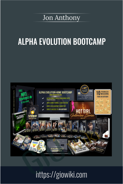 Alpha Evolution Bootcamp - Jon Anthony